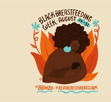 Black Breastfeeding Week 2020: Revive. Restore. Reclaim!