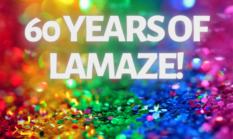 Celebrating 60 Years with 60 Reasons to Love Lamaze!